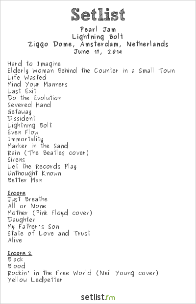 Pearl Jam Setlist Ziggo Dome, Amsterdam, Netherlands 2014, Lightning Bolt