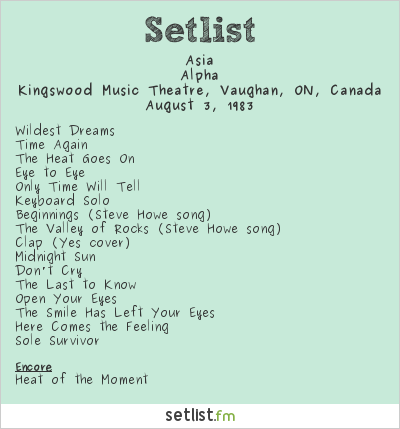 Asia Setlist Kingswood Music Theatre, Vaughan, ON, Canada 1983