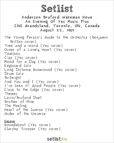 Anderson Bruford Wakeman Howe Setlist CNE Grandstand, Toronto, ON, Canada 1989, An Evening of Yes Music Plus
