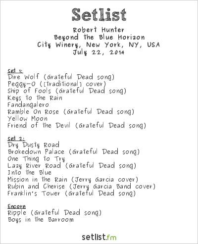 Robert Hunter Setlist City Winery, New York, NY, USA 2014, Beyond the Blue Horizon