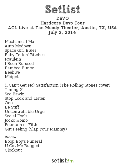 DEVO Setlist The Moody Theater, Austin, TX, USA 2014, Hardcore Devo Tour