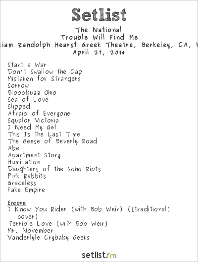 The National Setlist Greek Theatre, Berkeley, CA, USA 2014, Trouble Will Find Me