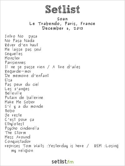 Soan Setlist Le Trabendo, Paris, France 2013