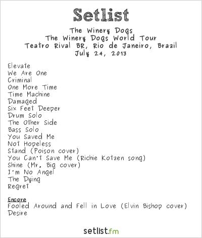 The Winery Dogs Setlist Teatro Rival BR, Rio de Janeiro, Brazil 2013