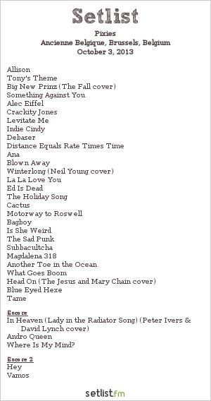 Pixies Setlist Ancienne Belgique, Brussels, Belgium 2013