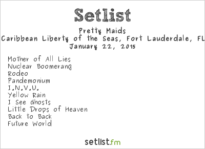 Pretty Maids Setlist 70,000 Tons of Metal 2015 2015