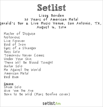 Lizzy Borden Setlist Fitzgerald's Bar & Live Music, San Antonio, TX, USA 2014, 30 Years of American Metal