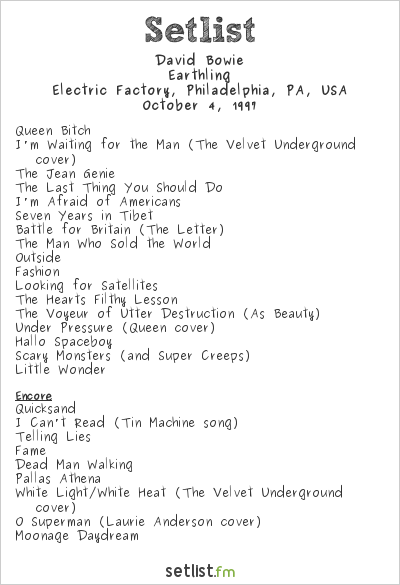 David Bowie Setlist Electric Factory, Philadelphia, PA, USA 1997, Earthling Tour