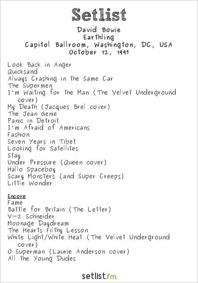 David Bowie Setlist Capitol Ballroom, Washington, DC, USA 1997, Earthling Tour