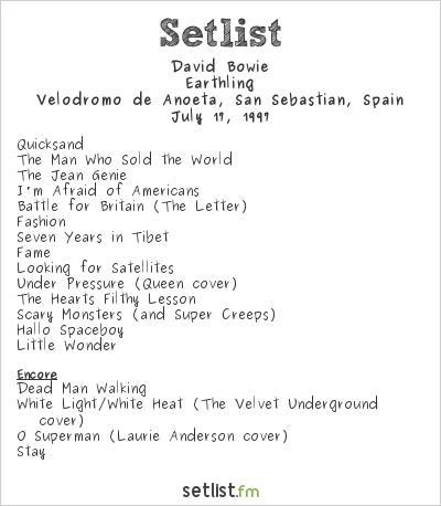 David Bowie Setlist Velódromo de Anoeta, San Sebastian, Spain 1997, Earthling Tour