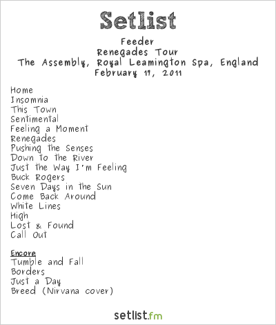 Feeder Setlist The Assembly, Leamington Spa, England 2011, Renegades Tour, 2nd leg