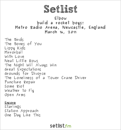 Elbow Setlist Newcastle Metroradio Arena, Newcastle upon Tyne, England 2011