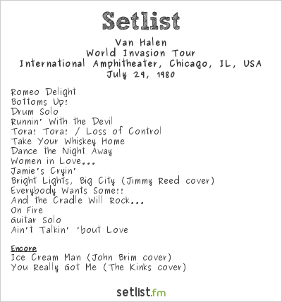 Van Halen Setlist International Amphitheater, Chicago, IL, USA 1980, World Invasion Tour