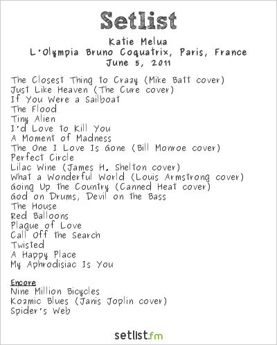 Katie Melua Setlist L'Olympia Bruno Coquatrix, Paris, France 2011