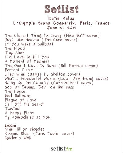 Katie Melua Setlist L'Olympia Bruno Coquatrix, Paris, France 2011