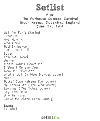 P!nk at Ricoh Arena, Coventry, England Setlist