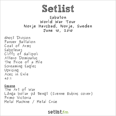 Sabaton Setlist Sweden Rock Festival 2010 2010, World War Tour
