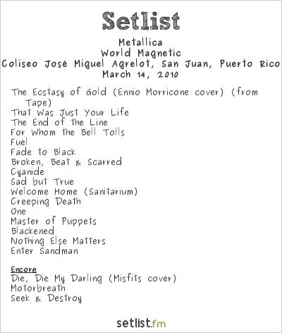 Metallica Setlist Coliseo de Puerto Rico José Miguel Agrelot, San Juan, Puerto Rico 2010, World Magnetic