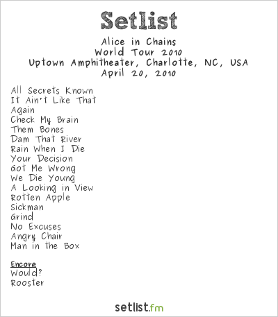 Alice in Chains Setlist Uptown Amphitheater, Charlotte, NC, USA, Black Gives Way to Blue North American Tour 2010