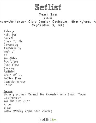 Pearl Jam Setlist BJCC Concert Hall, Birmingham, AL, USA 1998, Yield