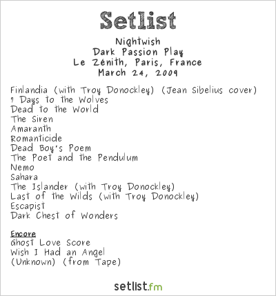 Nightwish Setlist Le Zénith, Paris, France 2009, Dark Passion Play