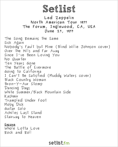 Led Zeppelin Setlist The Forum, Inglewood, CA, USA, North American Tour 1977
