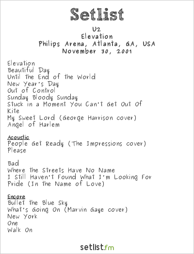U2 at Philips Arena, Atlanta, GA, USA Setlist