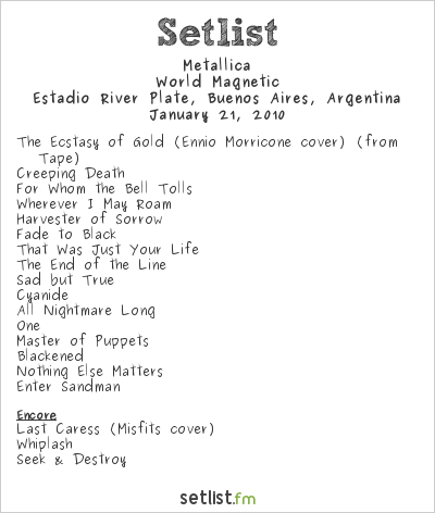 Metallica Setlist Estadio River Plate, Buenos Aires, Argentina 2010, World Magnetic