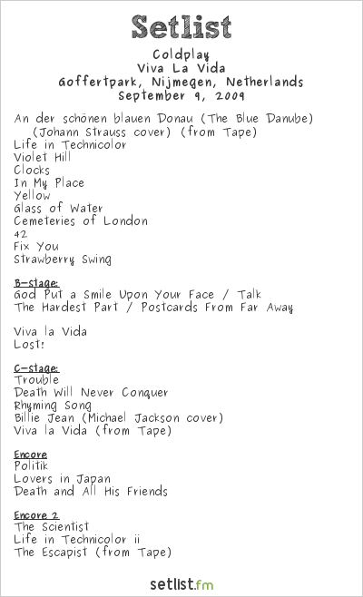 Coldplay Setlist Goffertpark, Nijmegen, Netherlands 2009, Viva La Vida
