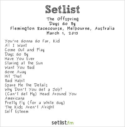 The Offspring Setlist Soundwave Melbourne 2013 2013, Days Go By