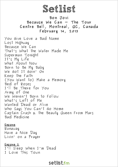 Bon Jovi Setlist Centre Bell, Montreal, QC, Canada 2013, Because We Can - The Tour