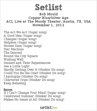 Bob Mould Setlist The Moody Theater, Austin, TX, USA 2012