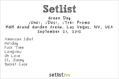 Green Day Setlist iHeartRadio Music Festival 2012 2012, iUno!, iDos!, iTre!