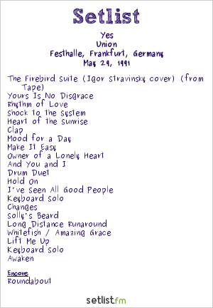 Yes Setlist Festhalle, Frankfurt, Germany 1991, Union