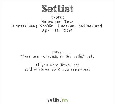 Krokus at Konzerthaus Schüür, Lucerne, Switzerland Setlist