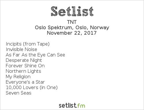 TNT Setlist Oslo Spektrum, Oslo, Norway 2017