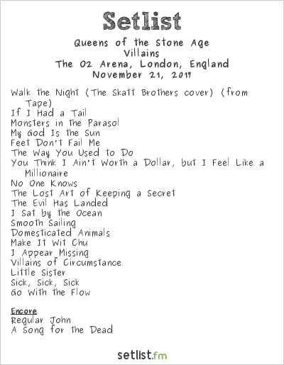 Queens of the Stone Age Setlist The O2 Arena, London, England 2017, Villains