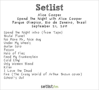 Alice Cooper Setlist Rock in Rio 7 2017, Spend the Night with Alice Cooper