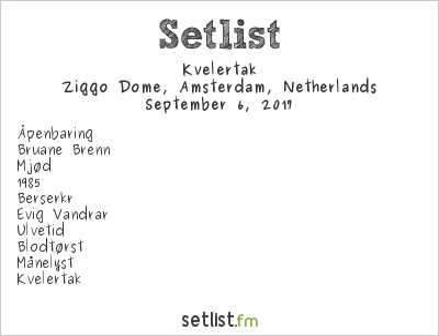 Kvelertak Setlist Ziggo Dome, Amsterdam, Netherlands 2017