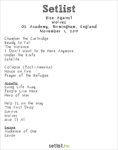 Rise Against Setlist O2 Academy, Birmingham, England 2017, Wolves