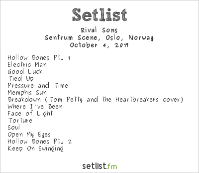 Rival Sons Setlist Sentrum Scene, Oslo, Norway 2017