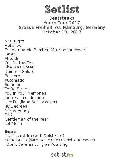 Beatsteaks Setlist Grosse Freiheit 36, Hamburg, Germany, Yours Tour 2017