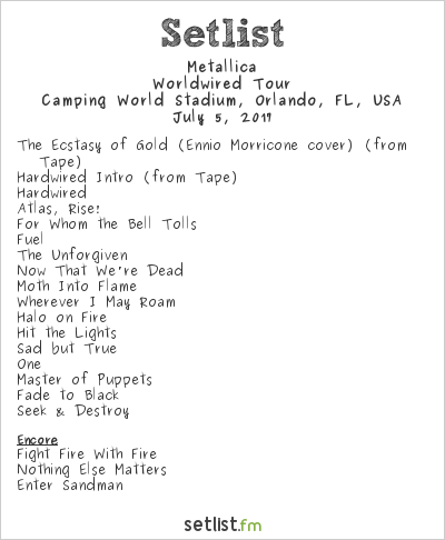 Metallica Setlist Camping World Stadium, Orlando, FL, USA 2017, WorldWired Tour