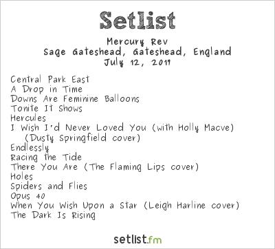 Mercury Rev Setlist The Sage, Gateshead, England 2017