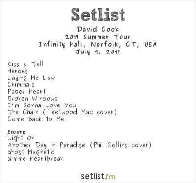 David Cook Setlist Infinity Hall, Norfolk, CT, USA 2017