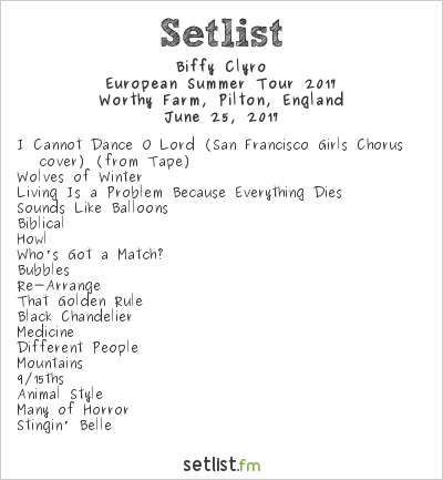 Biffy Clyro Setlist Glastonbury Festival 2017, European Summer Tour 2017