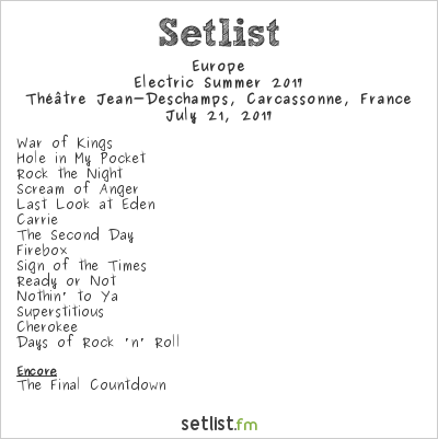 Europe Setlist Théâtre Jean-Deschamps, Carcassonne, France, Electric Summer 2017