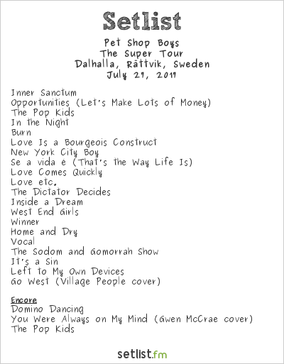 Pet Shop Boys Setlist Dalhalla, Rättvik, Sweden 2017, The Super Tour