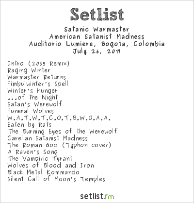 Satanic Warmaster Setlist Auditorio Lumiere, Bogotá, Colombia 2017, American Satanist Madness