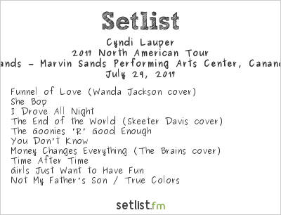 Cyndi Lauper Setlist Constellation Brands – Marvin Sands Performing Arts Center, Canandaigua, NY, USA, Rod Stewart / Cyndi Lauper 2017